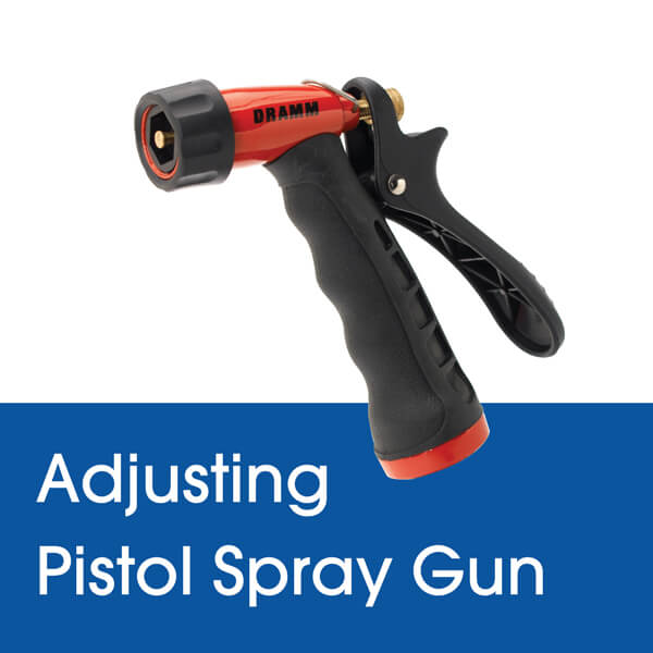 Adjusting the Spray Pattern on a Dramm Pistol Garden Hose Spray Gun